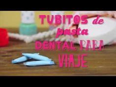 Tips Hogar | Tubitos de pasta dental para el viaje | @iMujerHogar - YouTube