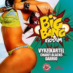 Big Bang Riddim is a brand new dancehall juggling from Fresh Ear Productions which features Vybz Kartel, Charly Black and Darrio.