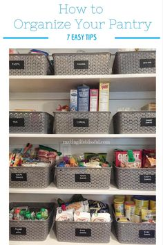 Making Life Blissful: 7 Easy Tips to Organize Your Pantry