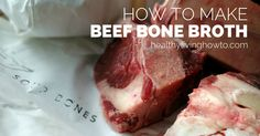 How To Make Beef Bone Broth (easy peasy recipe)