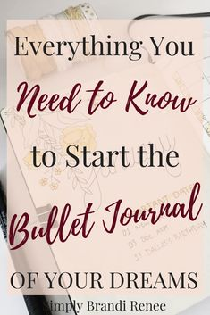 Everything You Need to Know to Start the Bullet Journal of Your Dreams Bullet Journal How To Start A, Organize Your Life, Bullet Journal Inspiration, Cute Photos, Journal Pages, Need To Know, Dreaming Of You, Finding Yourself, Dreams
