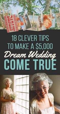 18 Clever Tips To Make A $5,000 Dream Wedding Come True