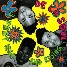 De La Soul – '3 Feet High and Rising' cover, by Janette Beckman. OMG, I love that she shot this cover!