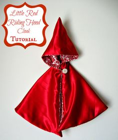 Little Red Riding Hood Cloak Tutorial--also includes the big bad wolf and the woodsman. Add a grandma costume, and it's a whole family theme Toddler Costumes, Family Costumes, Baby Costumes, Grease Costumes, Woman Costumes, Mermaid Costumes, Couple Costumes, Group Costumes, Adult Costumes
