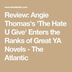 The bestselling young-adult book by Angie Thomas looks at police violence through the eyes of a teen girl. Ya Novels, Books To Read, Hate, Reading, Word Reading, The Reader, Reading Books, Libros