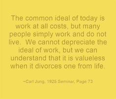 So true and sad. Carl Jung quote