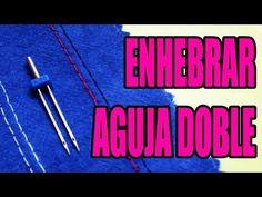 Cómo enhebrar una aguja doble - YouTube