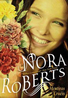Mentiras Cruéis, Nora Roberts