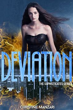 Deviation (The Sophisticates Book 1) by Christine Manzari http://www.amazon.com/dp/B00EFZAUYM/ref=cm_sw_r_pi_dp_ZBgEwb0GE0YPC