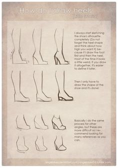 "angieblues2-0:  How do I draw heels by AngieBlues A lot of people ask me for this, so… for all of you XD It isnt really a tutorial, i think, it's just a ""tip""(or something) It's better if you look for your own photo references :_D  P.D: My english is pretty bad, so if you find an error please note me and i'll correct it #Drawingtips"