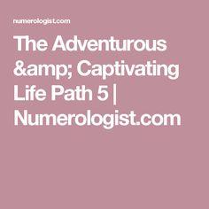 The Adventurous & Captivating Life Path 5 |  Numerologist.com