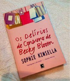 Livros Os delírios de consumo de Becky Bloom de Sophie Kinsella