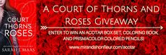 A Court of Thorns and Roses #Giveaway #sarahjmaas #ACOTAR #ACOMAF #ACOWAR #newadult #fantasy #romanticfantasy #amreading
