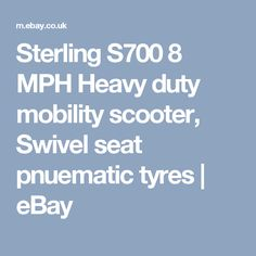 Sterling S700 8 MPH Heavy duty mobility scooter, Swivel seat pnuematic tyres | eBay