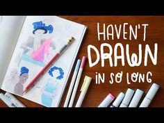 How to get back into drawing ~ Frannerd