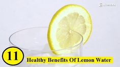 11 Healthy Benefits Of Lemon Water...For more creative tips and ideas FOLLOW https://www.facebook.com/homeandlifetips