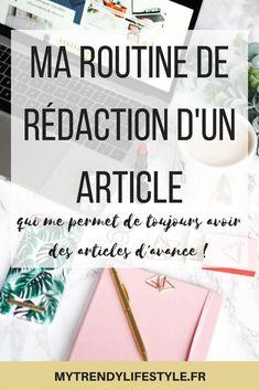 Ma routine de rédaction d'articles qui me permet d'avoir toujours de l'avance. #blog #blogueuse #mytrendylifestyle #astucesblog #blogging