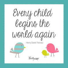 Every child is a new beginning. #ChildrenAreAngels #ThankGodForBabies http://www.mythirtyone.com/anadisimile
