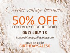 Take the occasion - Birthday SALE 50% OFF for all vintage #doilies #vintage #etsy #doily #crochet #crochet_doily #vintage_doily #home_decor #sale #discount #christmasinjuly