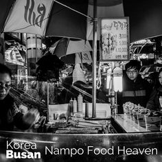 If I were to live in Busan, Nampo Dong is where I'd start when searching for a home. It's really food food heaven.