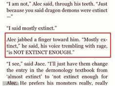 "Love it!! CoA. Cassandra Clare HAS to put something with this is CoHF. Like Alec opens up a new textbook which says ""not extinct enough for Alec."" And Jace comes by and says ""told you I would"". THAT WOULD BE PERFECT!!!"