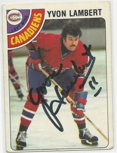 YVON LAMBERT SIGNED 1978-79 OPC HOCKEY CARD # 227 MONTREAL CANADIENS