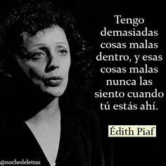 I guess I should figure out what this says, since I don't speak Spanish- but I like Edith Piaf :)