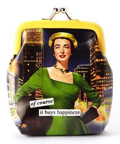 Take a look at this 'Happiness' Coin Purse by Anne Taintor on #zulily today!