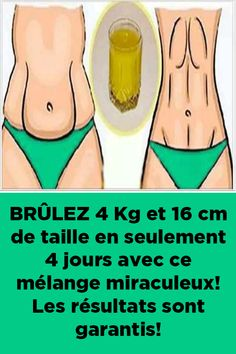 BRÛLEZ 4 Kg et 16 cm de taille en seulement 4 jours avec ce mélange miraculeux! Les résultats sont garantis! Caregiver, Ramadan, Body Care, Life Is Good, Detox, Massage, Lose Weight, Nutrition, Gym