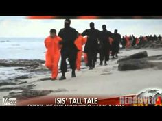 Experts Admit ISIS Egyptian Beheadings of 21 Christians is a Staged Hoax...