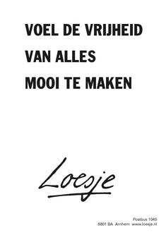 Good Thoughts Quotes, Dutch Quotes, Fashion Quotes, Motto, Best Quotes, Nice Quotes, Proverbs, Just Love, Feel Good