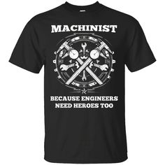 Hi everybody!   Machinist Because Engineers Need Heroes Too Funny T Shirt   https://zzztee.com/product/machinist-because-engineers-need-heroes-too-funny-t-shirt/  #MachinistBecauseEngineersNeedHeroesTooFunnyTShirt  #Machinist #Because #EngineersNeedT #Nee