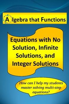 Algebra that Functions Solving Multi-step Equations with Infinite Solutions, No Solutions, and Integer Solutions Practice My Equations with Multi Steps with no solutions, infinite solutions, and integer solutions Practice product