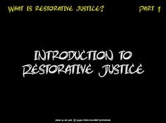 Learn about Restorative Justice