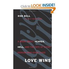Love Wins by Rob Bell.  Currently reading. 11/17/2011