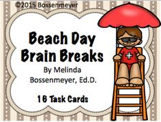 """Beach Day Brain Break Cards from Peaceful Playgrounds Shop on TeachersNotebook.com -  (8 pages)  - Students have fun with a Beach Day """"themed"""" set of 19 brain break cards.  Some examples include:  jump the waves, walk like a crab, and fly like a seagull."""