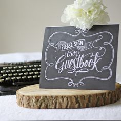 Please Sign Our Wedding Guest Book Print – Chalkboard Style - The Wedding of My Dreams