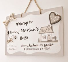 GPL014. 'Welcome to [insert name's] house. Where children are spoilt & memories are made' Grandma Plaque - Artfully Yours
