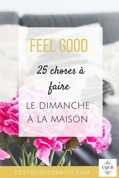 25 choses à faire un dimanche pluvieux #feelgood #dimanche #zen #bienetre #famille #développementpersonnel #famille #blogging