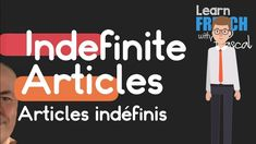 """Indefinite Articles in French with Pascal, how to say A in French, for singular words we use """"a"""" and nothing for plural: a bird bur birds, in French we need . Learn French Free, Learn French Online, French Articles, French Practice, Funny Watch, French Language Learning, French Quotes, French Lessons, Videos Funny"""