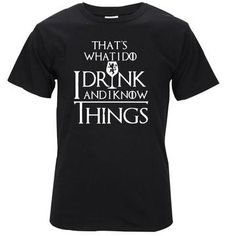 The Coolmind Casual Breathable Game of Thrones Men T Shirt Cool I Drink and I Know Things Printed Men's Fashion Casual T-shirt Round Neck Short Sleeves T Shirt Cool Tops Clothing Casual T Shirts, Cool T Shirts, Game Of Thrones Men, Eclipse T Shirt, Personalized Shirts, Custom T, Hooded Sweatshirts, Mens Fashion, Tees