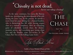 Chivalry is not dead, but it's sure taking a beating in The Chase, Part Two of The Killing Game Series by The Black Rose.