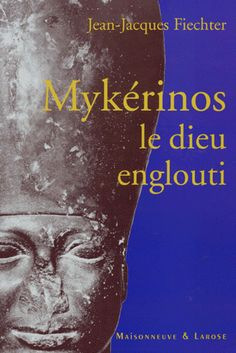 Mykerinos Litterature Egypte Antique Egypte