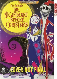 Manga publishing pioneer Tokyopop brings this sampler mini-comic of the official manga adaptation of Tim Burton's Holiday classic, The Nightmare Before Christmas, to Halloween Comic Fest 2016, featuring all of your favorite characters, as drawn by Jun Asuka (The Girl Who Leapt, Disney Fairies)!