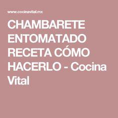 CHAMBARETE ENTOMATADO RECETA CÓMO HACERLO - Cocina Vital
