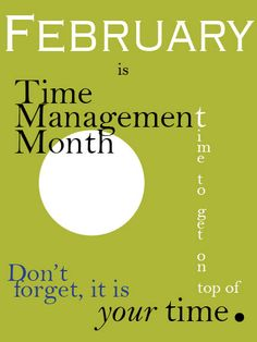 don't forget it is your time.  weekdate.