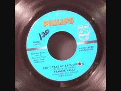 Can't Take My Eyes Off You - Frankie Valli - Billboard Top 100 Songs 1967