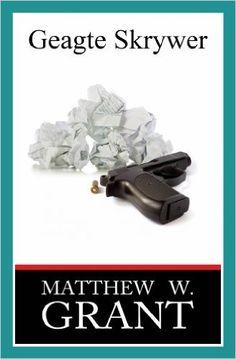 Geagte Skrywer (Afrikaans Edition) - Kindle edition by Matthew W. Grant, Petro Ebersohn. Literature & Fiction Kindle eBooks @ Amazon.com.