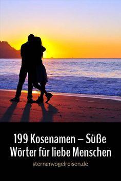 199 Kosenamen – Süße Wörter für liebe Menschen #namen #liebe #partner