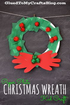 Paper Plate Christmas Wreath {Kid Craft} - the perfect kid friendly craft for the holiday season!  #christmascraft